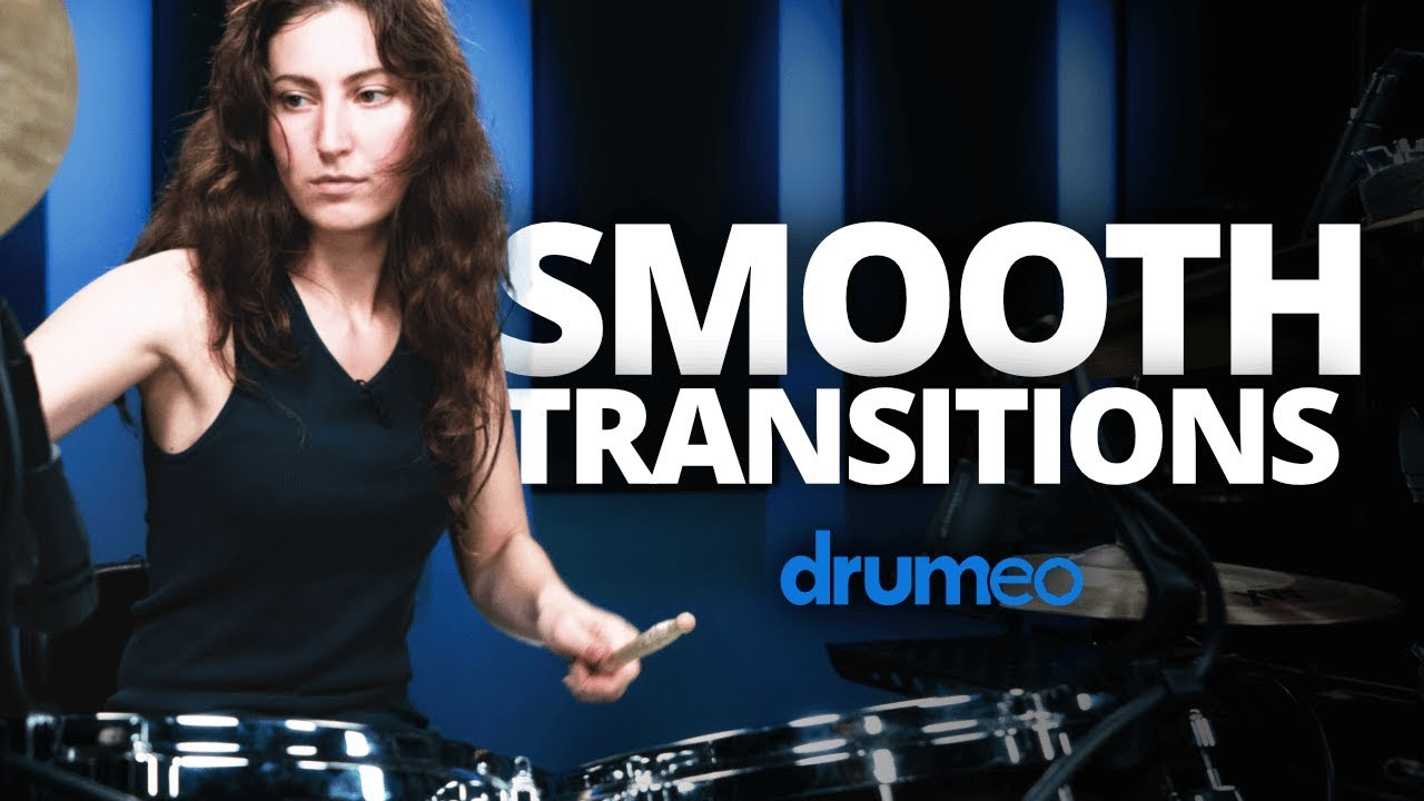 Smooth Transitions On The Drums