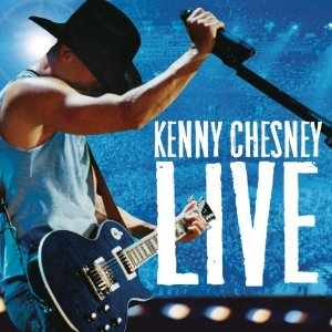 Kenny Chesney - Live: Live Those Songs Again (2006)