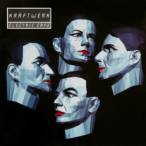 Kraftwerk - Electric Cafe (1986)