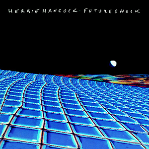 Herbie Hancock - Future Shock (1983)
